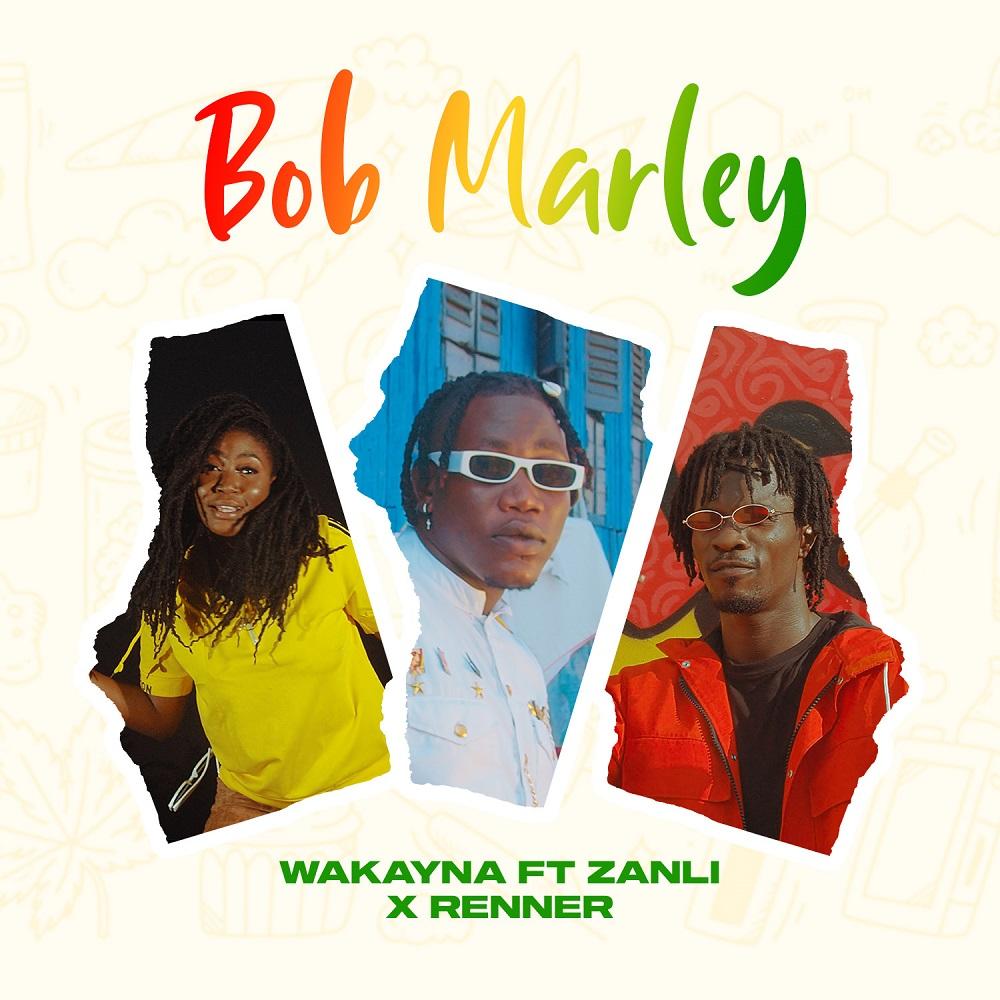 Wakayna - Bob Marley ft Zanli x Renner (Official Video)