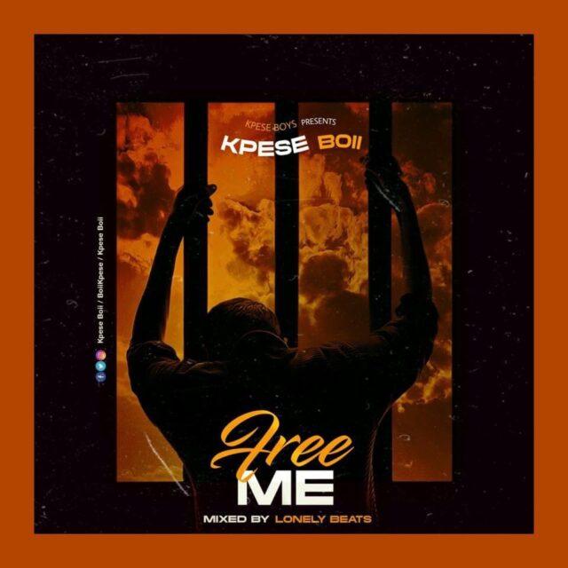 Kpese Boii - Free Me