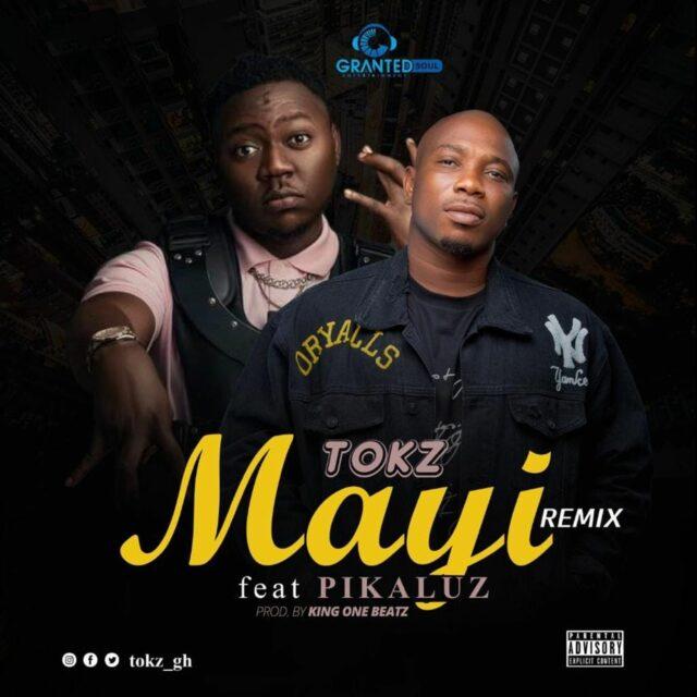 Tokz - Mayi Remix ft Pikaluz