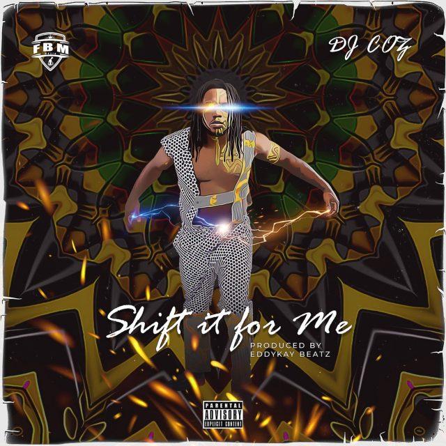 DJ COZ - Shift It For Me