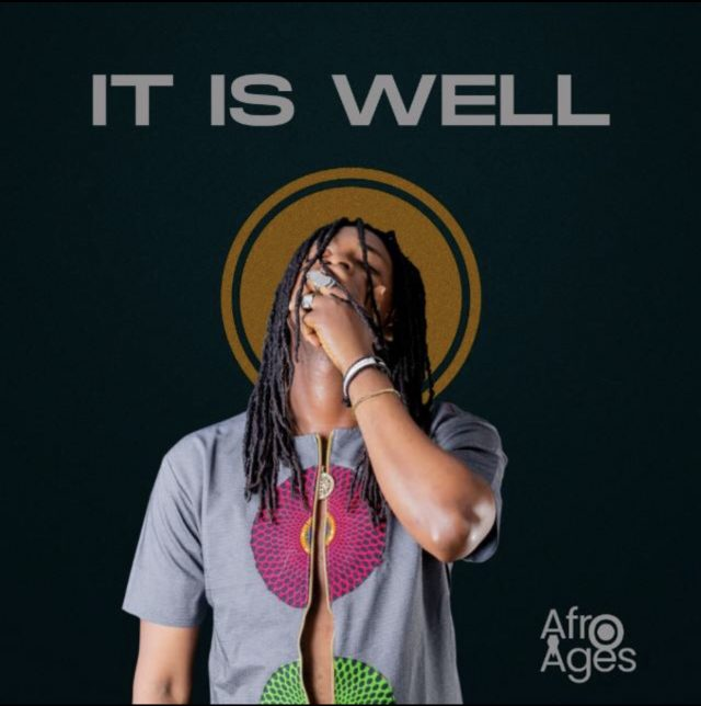 Afro Ages - It is well